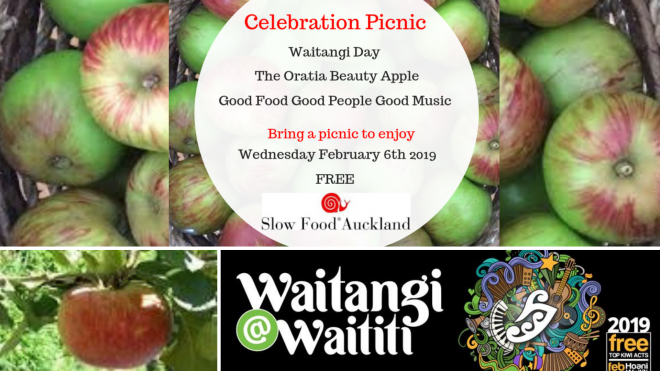 Celebration Picnic - Waitangi Day, Oratia Beauty Apple, Good Food, Good Music, Good People